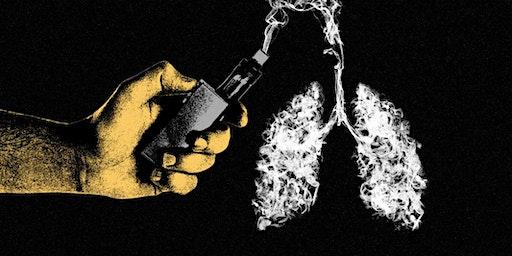 Up In Smoke- Vaping Education