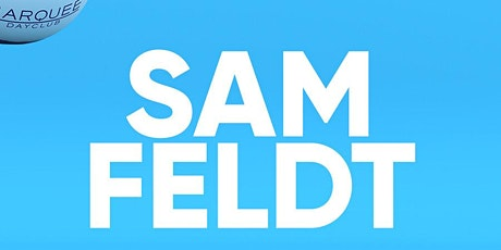 Sam Feldt at Marquee Dayclub Free Guestlist - 3/29/2020 tickets