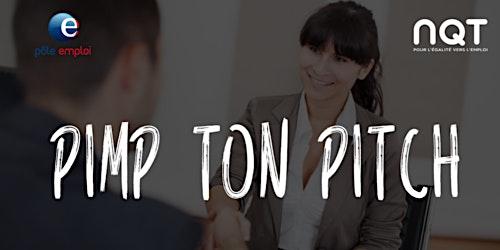Pimp ton Pitch !