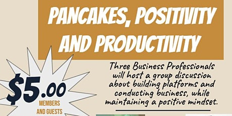 Pancakes, Positivity and Productivity tickets