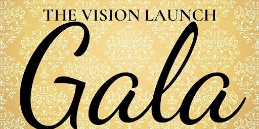 Vision Launch Gala