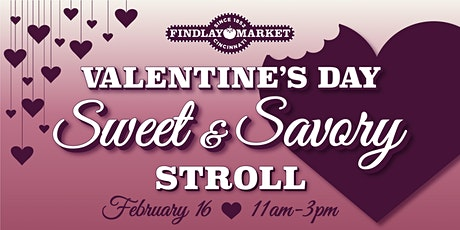 Valentine's Day Sweet & Savory Stroll tickets