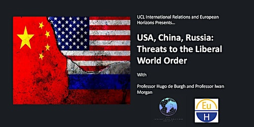 USA, China, Russia: Threats to the Liberal World Order