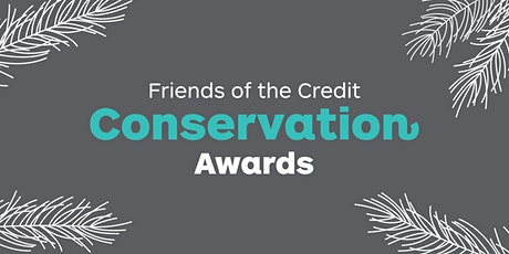 2019 Friends of the Credit Conservation Awards Ceremony tickets