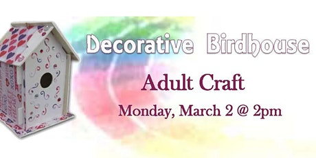 Adult Craft - Decorative Birdhouses tickets