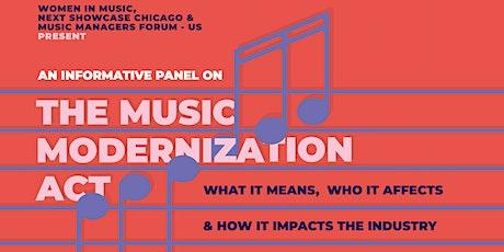 WIM Chi, Next Showcase Chi, & MMF-US Present - The Music Modernization Act tickets