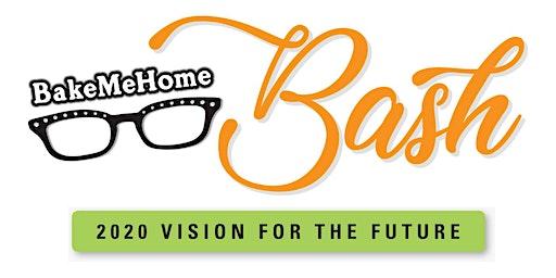 Bake Me Home Bash!