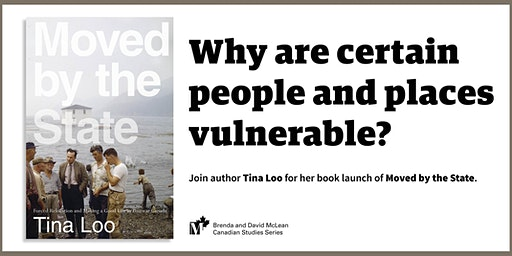 "Join Tina Loo for her book launch of ""Moved by the State"""