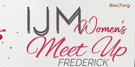 IJM Women's Meet Up - Frederick tickets