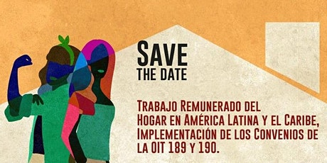 Trabajo Doméstico en América Latina y el Caribe: Convenios OIT 189 y 190 tickets