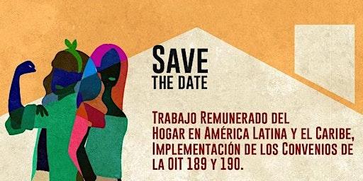Trabajo Doméstico en América Latina y el Caribe: Convenios OIT 189 y 190