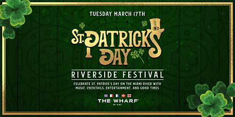 St. Patrick's Day Riverside Festival - Tues. March 17th tickets