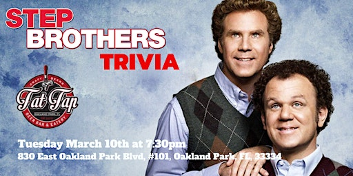 Step Brothers Trivia at Fat Tap Beer Bar & Eatery