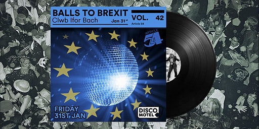 Disco Motel Vol. 42 - (Disco) Balls To Brexit
