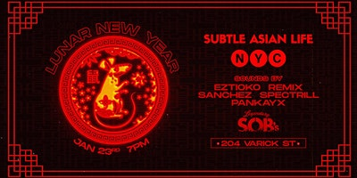 Subtle Asian Lunar New Year at S.O.B.s