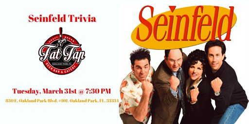 Seinfeld Trivia at Fat Tap Beer Bar & Eatery
