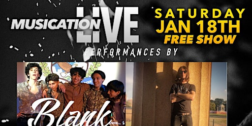 Musication Live Sat Jan 8th Jacob Simon & Blank Vegah