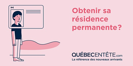 Devenir résident permanent canadien au Québec tickets