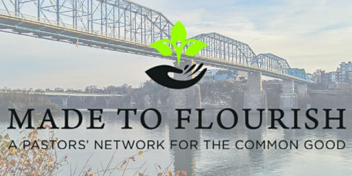Made to Flourish Pastor's Luncheon: Chattanooga Area