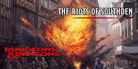 Dungeons & Dragons - The Riots of Southden tickets