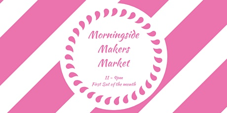 Morningside Makers Market tickets