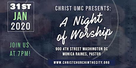 A Night of Worship: Christ UMC tickets