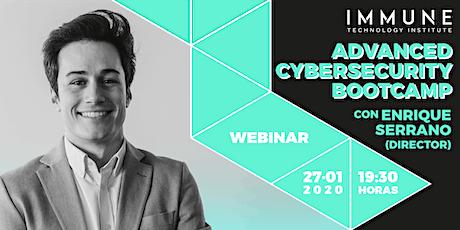 Webinar Bootcamp Ciberseguridad Lunes 27 Enero con Enrique Serrano entradas
