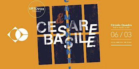 Cesare Basile & Caminanti | Circolo Quadro biglietti