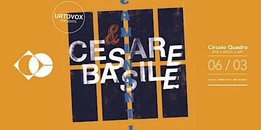 Cesare Basile & Caminanti | Circolo Quadro