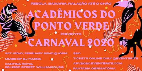 ACADÊMICOS DO PONTO VERDE CARNAVAL 2020 tickets