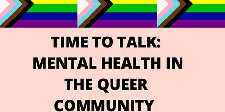Time To Talk: Mental Health in the Queer Community tickets