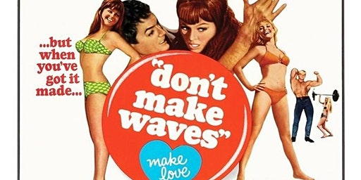The Market Common MB FILM SERIES/DON'T MAKE WAVES, 1 PM LUNCH