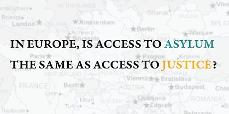 In Europe, is Access to Asylum the Same as Access to Justice? tickets