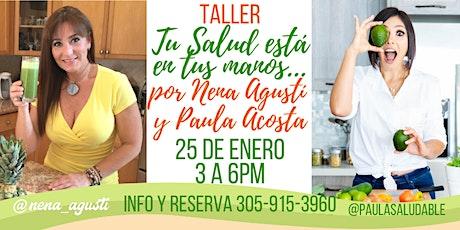 """Taller """"Tu Salud está en Tus Manos"""" por Nena Agustí y Paula Acosta tickets"""