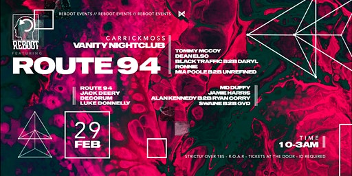 Reboot Presents : Route 94 at Vanity
