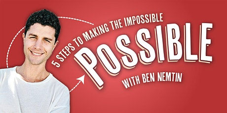 5 Steps to Making the Impossible Possible tickets