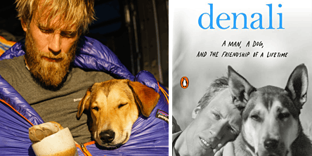 Ben Moon - Denali: A Man, a Dog, and the Friendship of a Lifetime