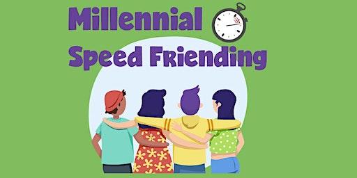 Millennial Speed Friending (Ages 18 - 35)