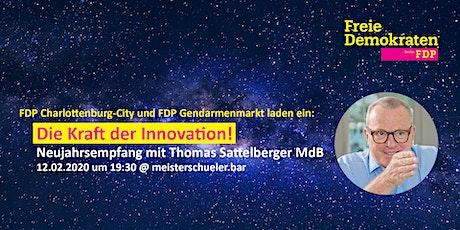 Die Kraft der Innovation! FDP-Neujahrsempfang mit Thomas Sattelberger MdB Tickets