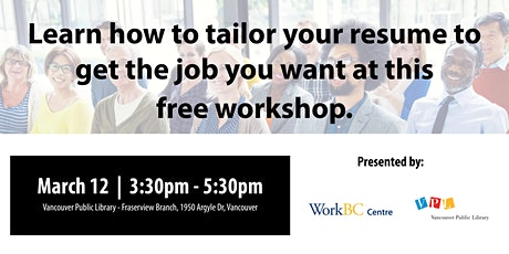 Tailoring Your Resume to Get the Job You Want: A Free Career Workshop tickets