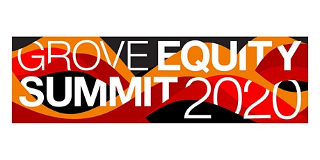 The 2020 Grove Equity Summit tickets