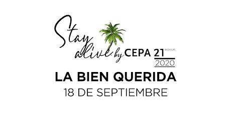 LA BIEN QUERIDA STAY ALIVE® By CEPA21 | VALLADOLID entradas