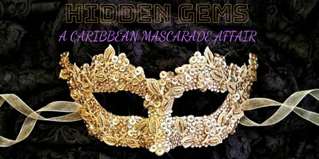 HIDDEN GEMS: A Caribbean Mascarade Affair tickets