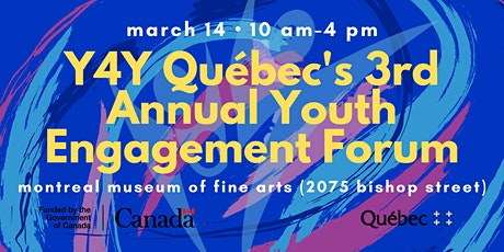 Y4Y Quebec's 3rd Annual Youth Engagement Forum billets