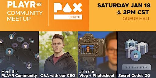 Pax South PLAYR.gg Community Meetup!