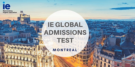 IE Global Admission Test - Montreal tickets