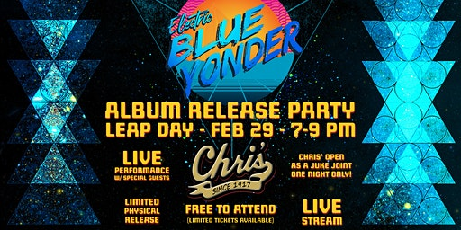 Electric Blue Yonder Album Release at Chris'