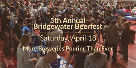 5TH ANNUAL BRIDGEWATER BEERFEST tickets