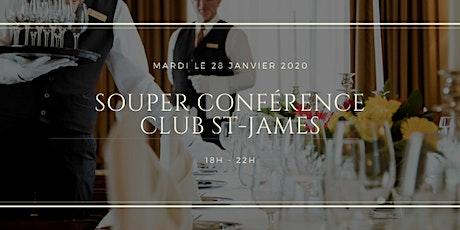 Souper Conférence Club St-James billets