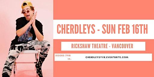 Cherdleys  LIVE at Rickshaw Theatre